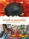 Small is Possible (eBook): Life in a Local Economy